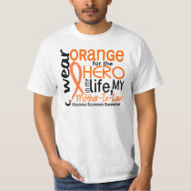 Orange For Hero 2 Mother-In-Law MS T-Shirt