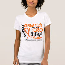 Orange For Hero 2 Mother MS Multiple Sclerosis T-Shirt