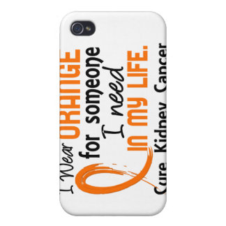 Orange For Someone I Need Kidney Cancer iPhone 4 Cover