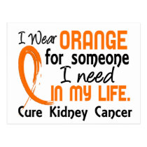 Orange For Someone I Need Kidney Cancer Postcard