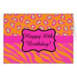 Orange Fuchsia Pink Zebra Leopard 30th Birthday Greeting Card