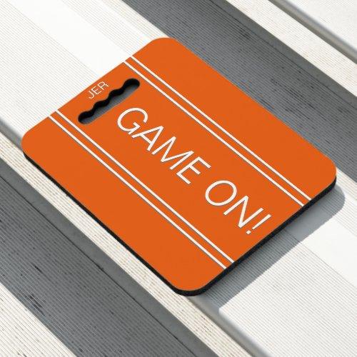 Orange GAME ON Quote Monogrammed Stadium Sports Seat Cushion