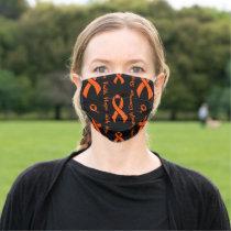 Orange Hope Faith Strength Courage...MS Adult Cloth Face Mask