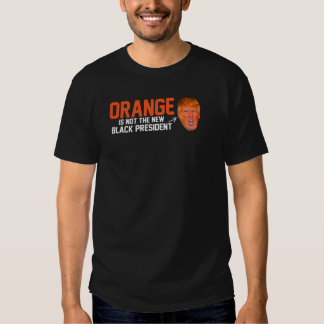 Orange is not the new Black President - - .png T-Shirt