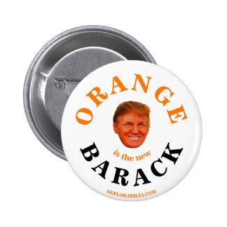 Orange is the new Barack Pinback Button