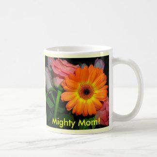 orange lala pink roses, Mighty Mom!, I can do a... Coffee Mug