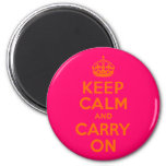 Orange Pink Keep Calm and Carry On 2 Inch Round Magnet