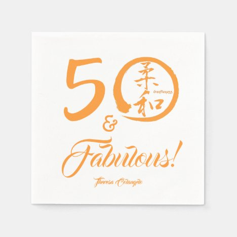 Orange Script 50 and Fabulous! with Gentleness Paper Napkin