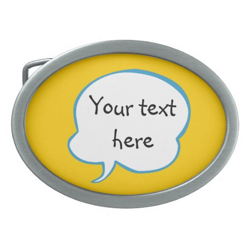 Orange thought bubble with your words belt buckle