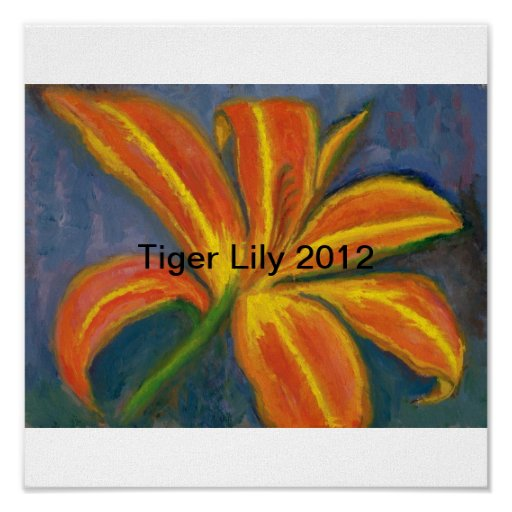 Orange Tiger Lily July 2012 Posters