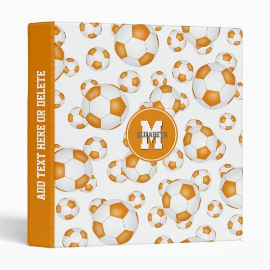 orange white team colors girls boys soccer balls 3 ring binder
