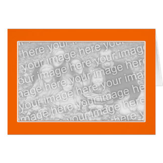 Orange with White Border (photo frame) Card