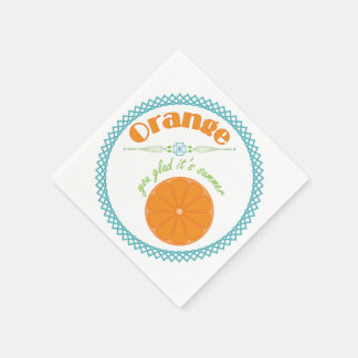 Orange You Glad It's Summer Fun Fruit Theme Napkin