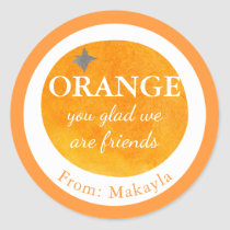 Orange You Glad We Are Friends Fruit Valentine Kid Classic Round Sticker