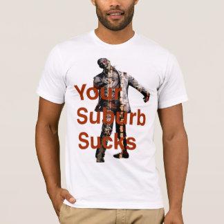 Orange Zombie Telling You Your Suburb Sucks T-Shirt