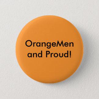 OrangeMen and Proud! Button