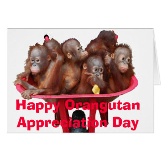 Orangutan Appreciation Day Card