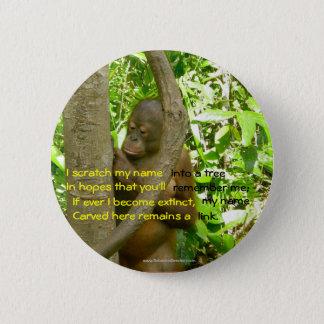 Orangutan Tribute Pinback Button