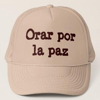 Orar por la paz (Pray for peace) Trucker Hat