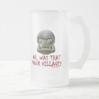 Orc: ¿Era ése su pueblo? Jarra De Cerveza Esmerilada