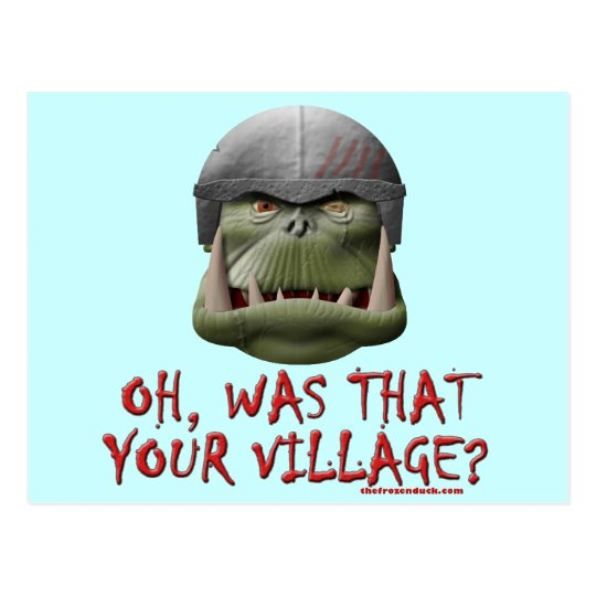 Orc: Was That Your Village? Postcard