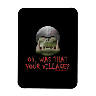 Orc: Was That Your Village? Rectangle Magnets