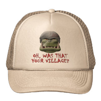 Orc: Was That Your Village? Trucker Hat