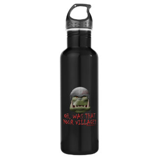 Orc: Was That Your Village? Water Bottle