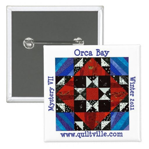 Orca Bay Mystery button, Quiltville Pinback Button