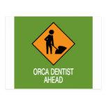 Orca Dentist this way Postcard