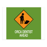 Orca Dentist this way Postcards