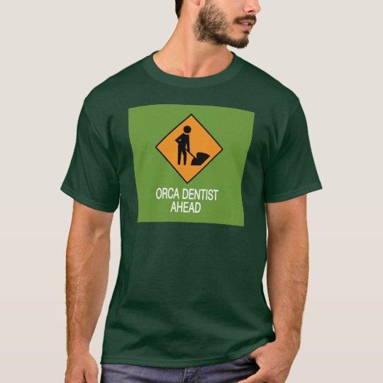 Orca Dentist this way T-Shirt