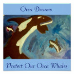 Orca Dreams, Orca Dreams, Protect Our Orca Whales Posters