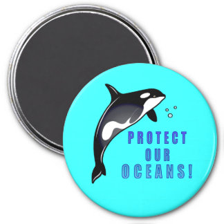 Orca: Protect Our Oceans! 3 Inch Round Magnet