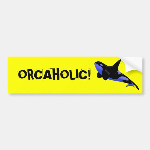 ORCAHOLIC! BUMPER STICKERS