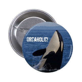Orcaholic! Pinback Button