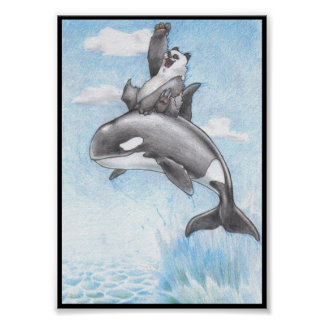 Orcas are Pandas of the Sea Poster
