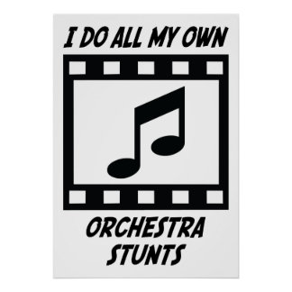 Orchestra Stunts Poster