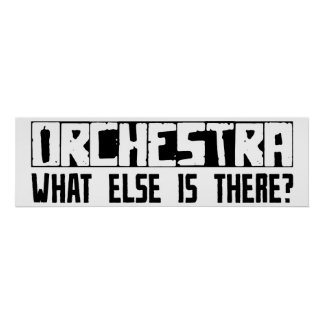 Orchestra What Else Is There? Poster