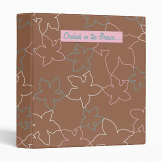 Orchids in the breeze... binder