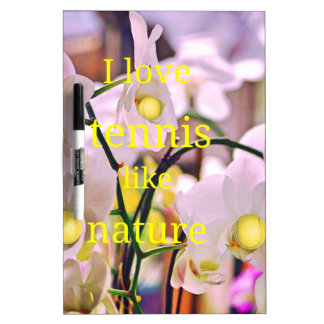 Orchids,Tennis and Nature Dry-Erase Board