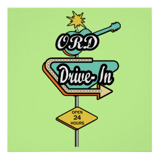 ORD Drive In Diner Poster