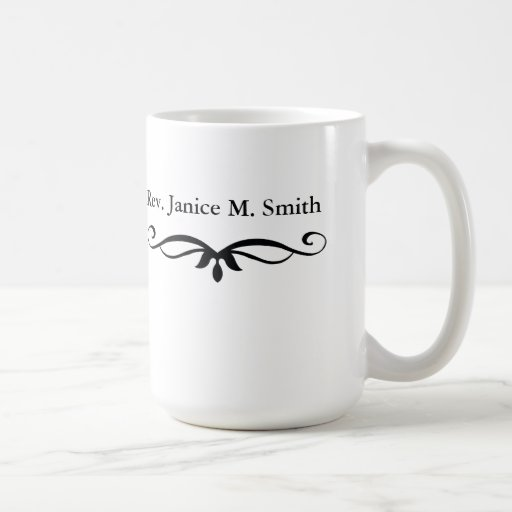 ORDAINED MINISTER GIFTS COFFEE MUG