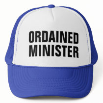 ordained minister trucker hat