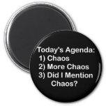 Orden del día de hoy: Caos Imanes
