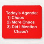 Orden del día de hoy: Caos Tapetes De Ratones