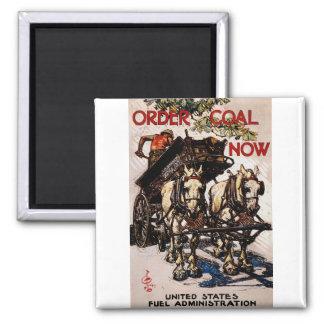 Order Coal Now Magnet