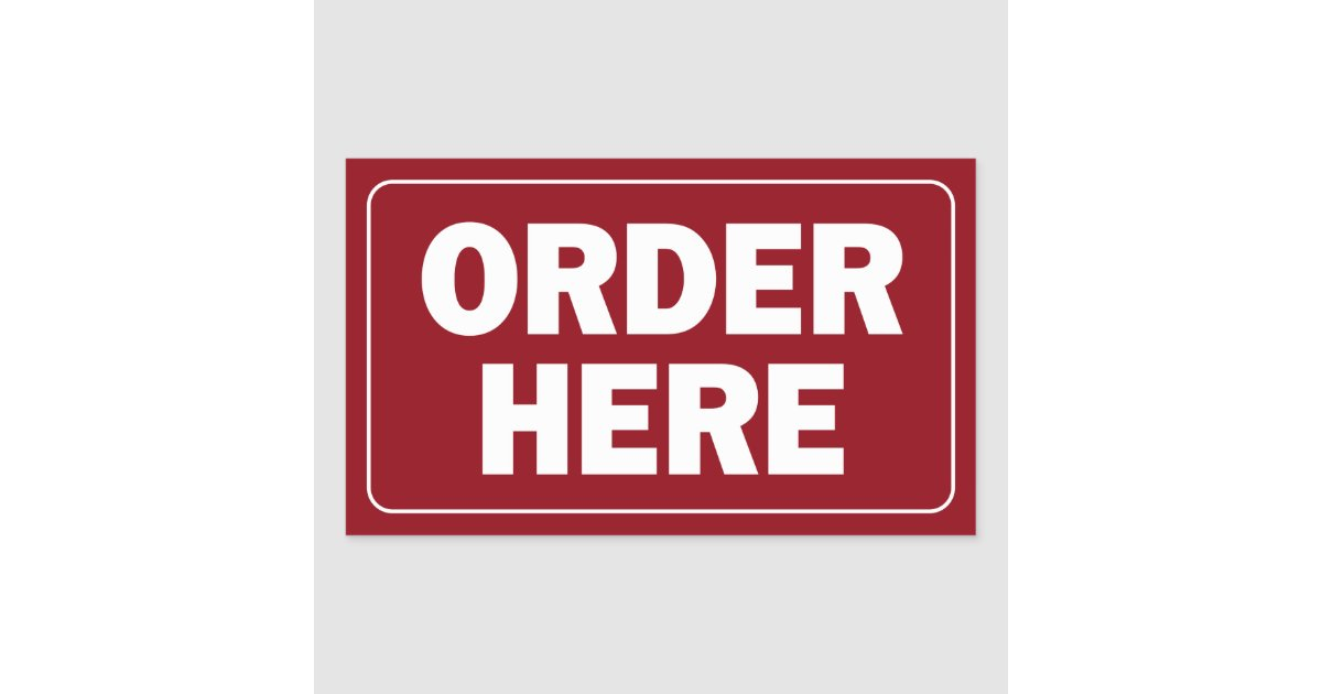 Ideal Order Here sign for restaurant or business Rectangular Sticker  DX77