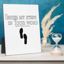 Order My Steps Plaque