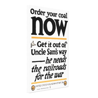 Order your coal now 1917 canvas print